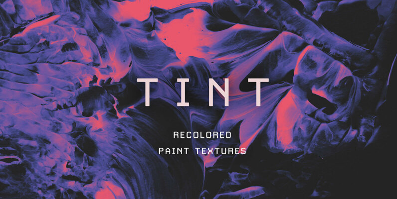 Tint - Recolored Paint Textures