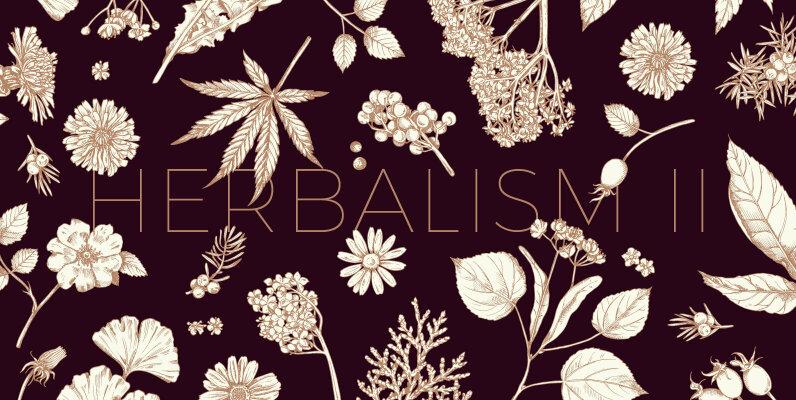 Herbalism II