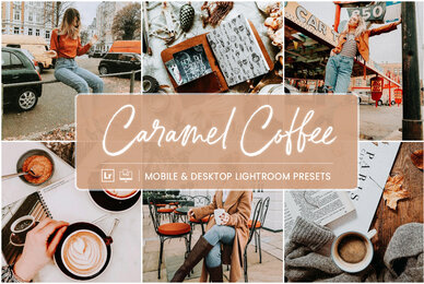 Caramel Coffee   Mobile  Desktop Lightroom Presets