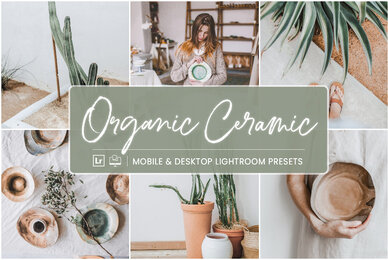 Organic Ceramic   Mobile  Desktop Lightroom Presets