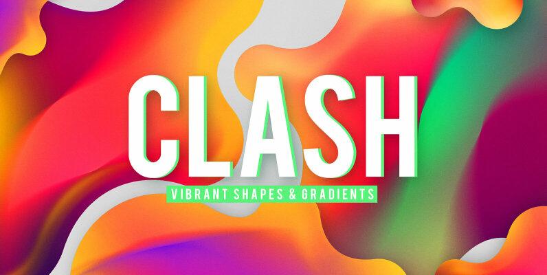 CLASH   Vibrant Shapes   Gradients