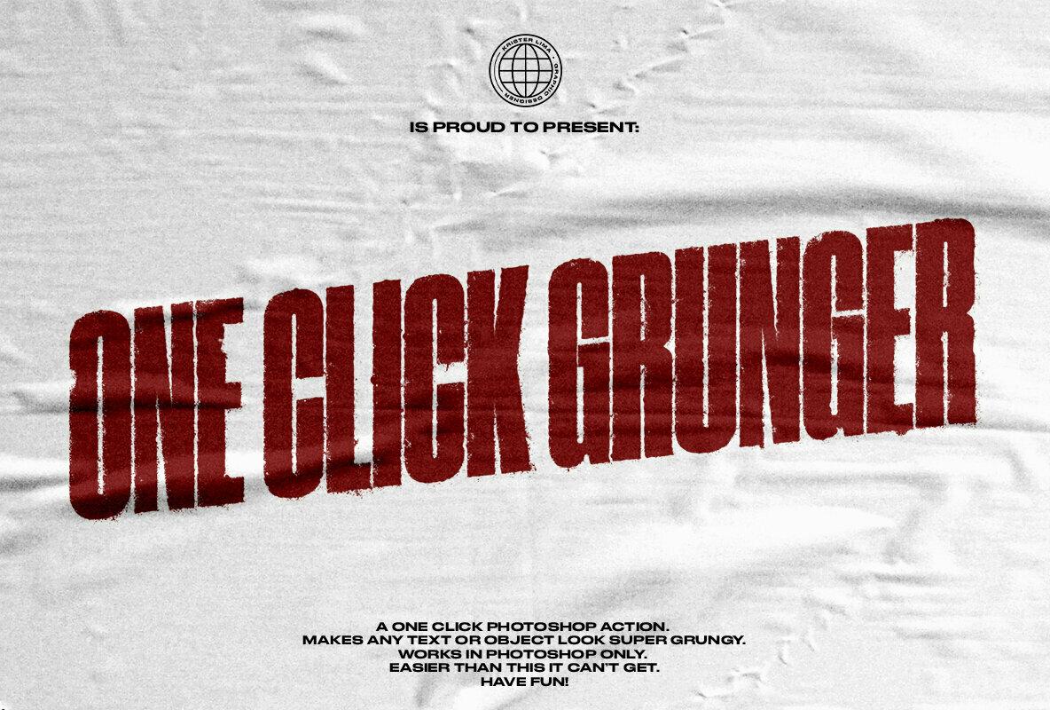 One Click Grunger