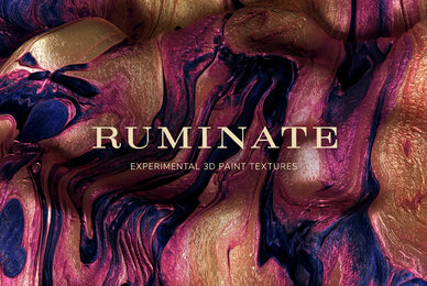 Ruminate     Experimental 3D Paint Textures