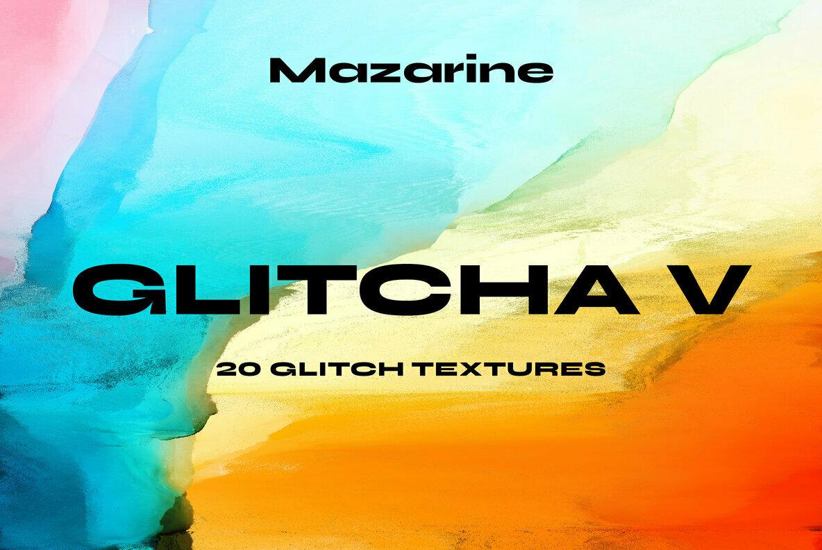 Glitcha V