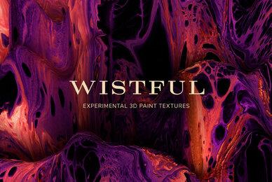 Wistful     Experimental 3D Paint Textures