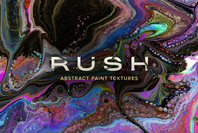 Rush     Super Hi Res Abstract Paint Textures