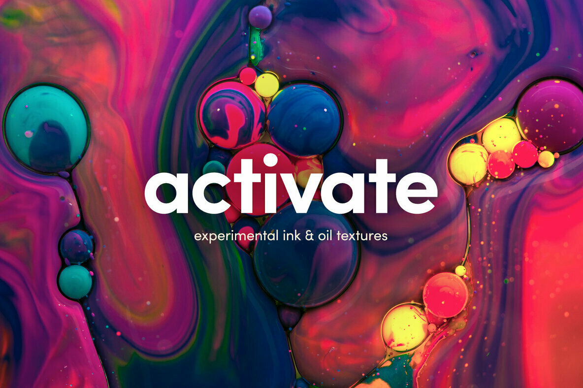 Activate     Experimental Ink   Oil Textures