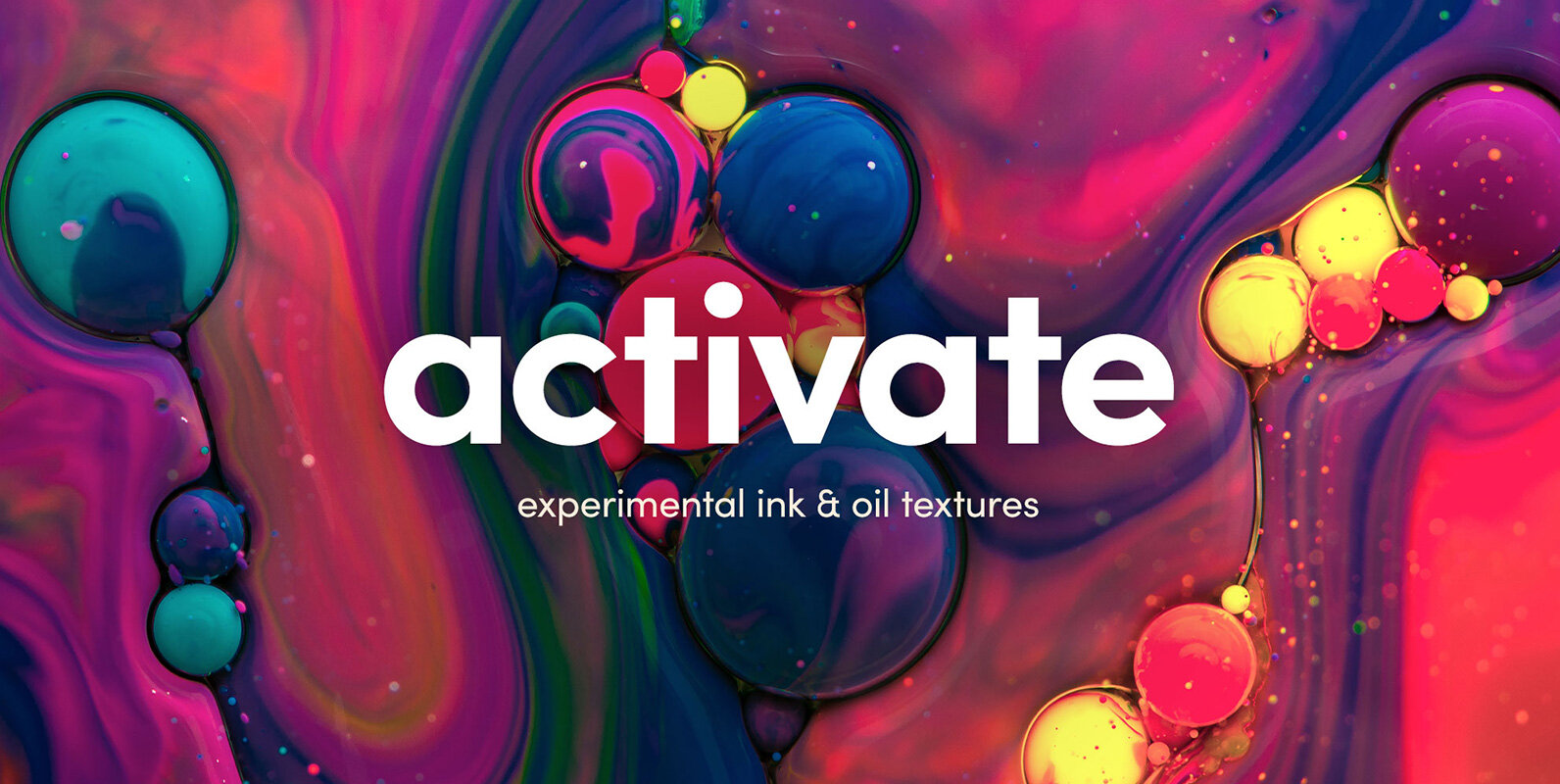 Activate – Experimental Ink & Oil Textures