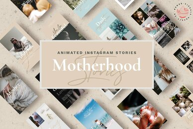 Motherhood   Animated Instagram Stories