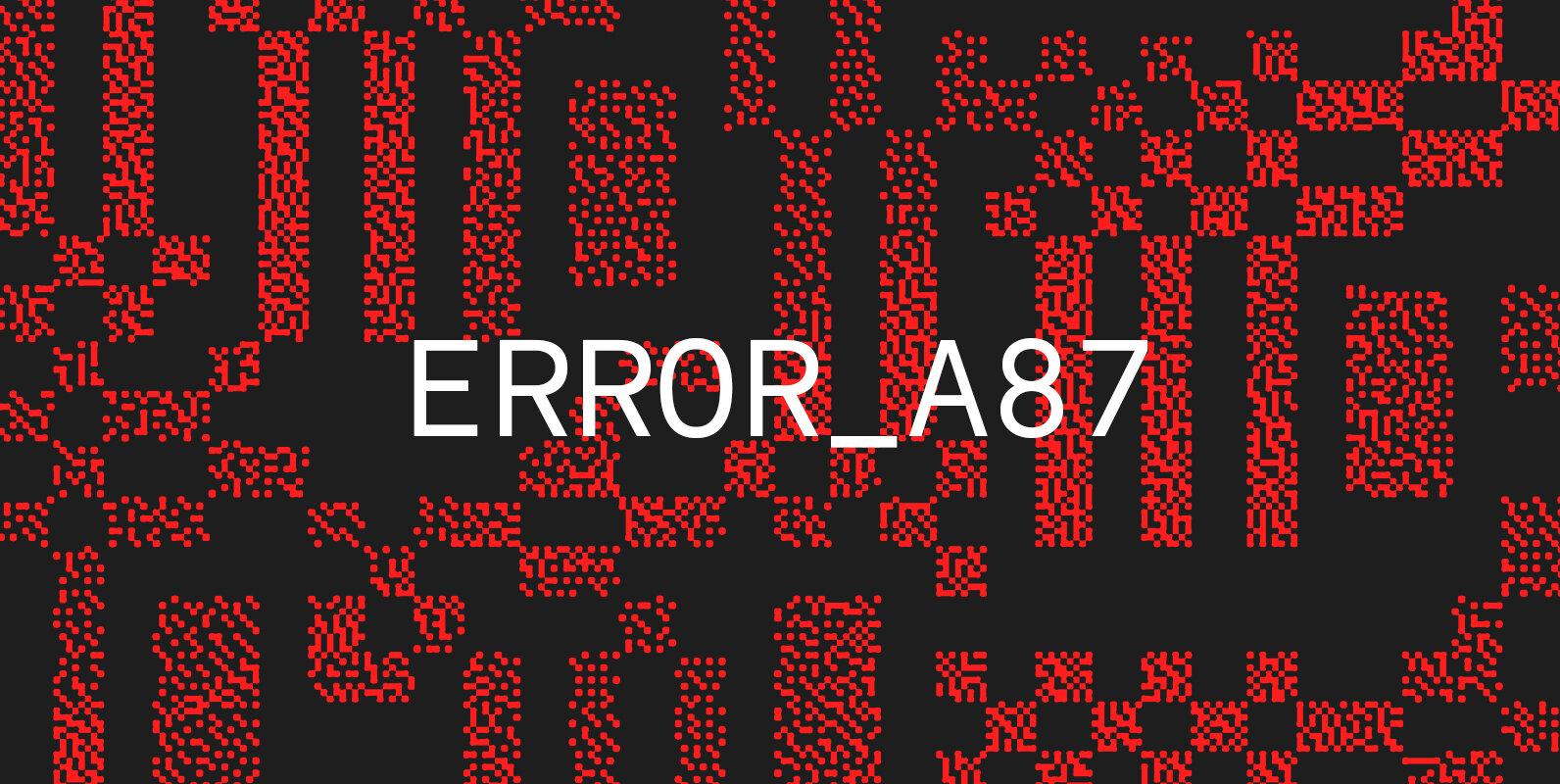 Error_A87