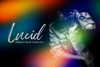 Lucid     Vibrant Blur Overlays