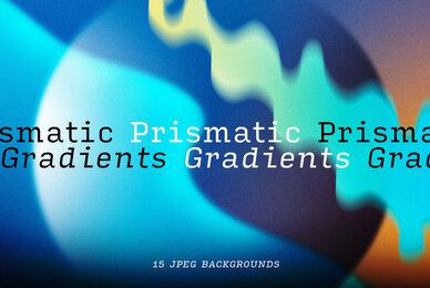 Prismatic Gradients