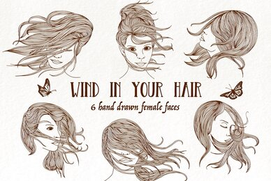 Six Hand Drawn Female Faces   Wind In Your Hair