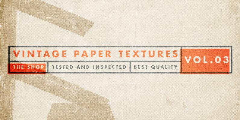 Vintage Paper Textures Volume 03