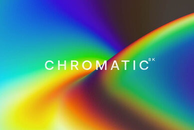Chromatic 8K