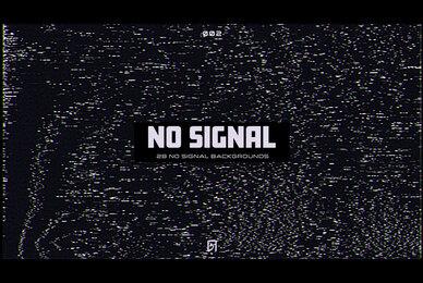 No Signal 002