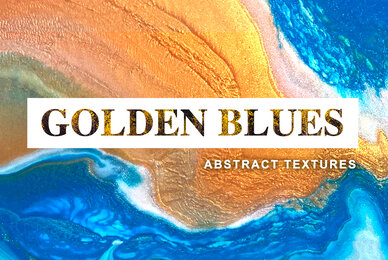 GOLDEN BLUES   Abstract Textures