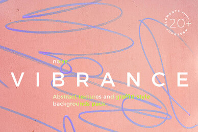 VIBRANCE   Abstract Textures Backgrounds Pack