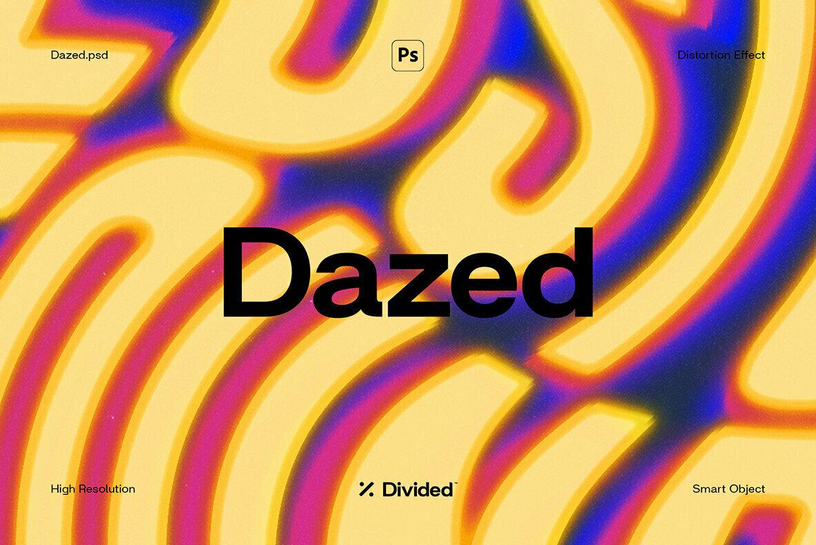 Dazed Distortion Effect