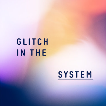 Glitch in The System Graphics