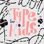Typography for Kids - YouWorkForThem