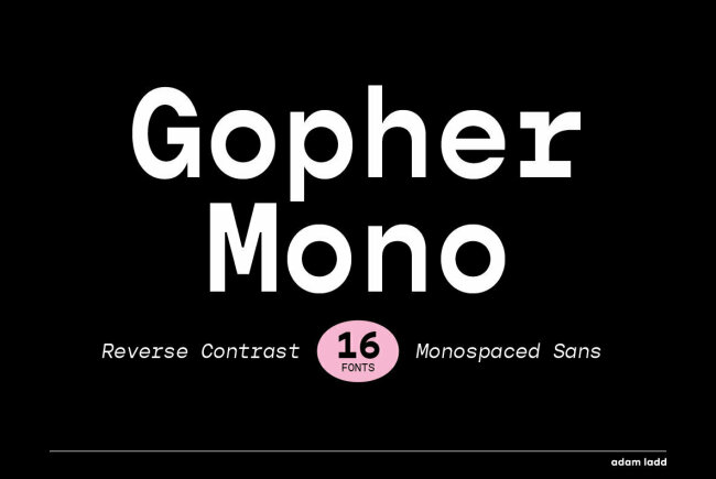 Gopher Mono: A Monospaced Reverse Contrast Sans Serif From Adam Ladd