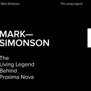 Mark Simonson, The Living Legend Behind Proxima Nova