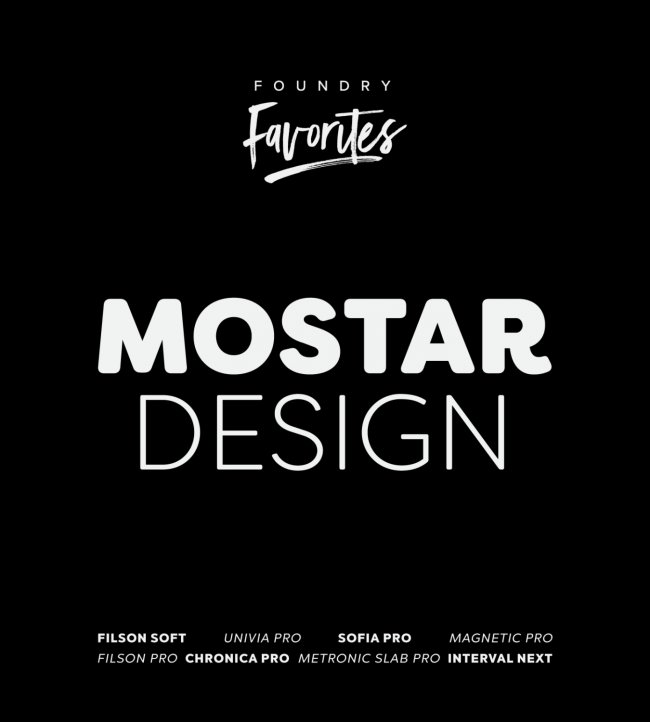Foundry Favorites: Mostardesign