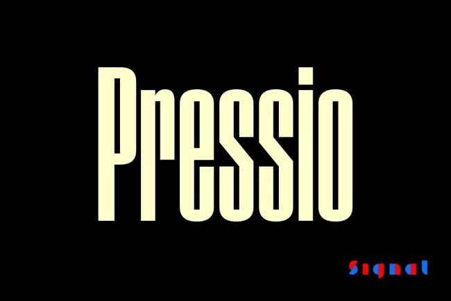 An Intense Sans Serif From Signal: Pressio
