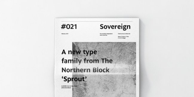 Sprout: A Contemporary Sans Serif Grown With The Northern Block