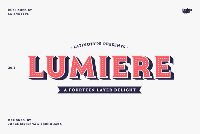 A Fourteen Layer Delight From LatinoType: Lumiere