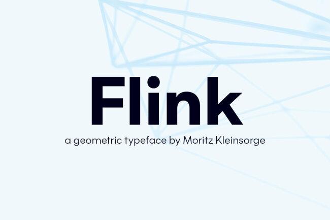 Flink Is A Fresh And Versatile Geometric Sans Serif From Moritz Kleinsorge