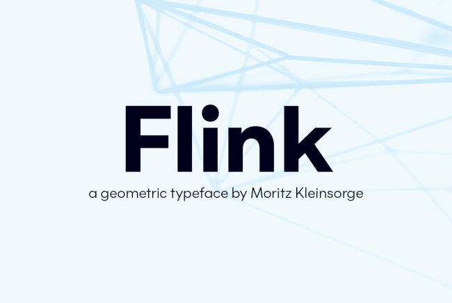 Flink Is A Fresh And Versatile Geometric Sans Serif From Moritz Kleinsorge