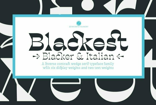 Blackest: A Quirky and Classical Wedge Serif From Zetafonts