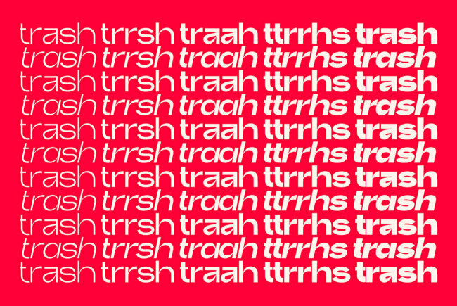 Embracing the Unexpected and Pushing the Limits of Typography: Trash From Bruta Types