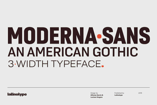 Moderna Sans Explores And Updates American Gothic Design