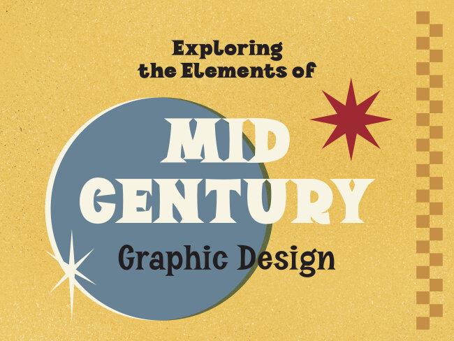 Exploring the Elements of Midcentury Graphic Design