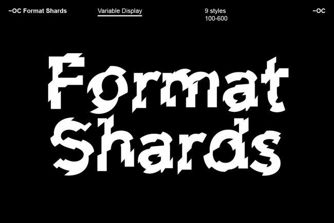 OC Format Shards Sliced and Diced a Contemporary Sans Serif