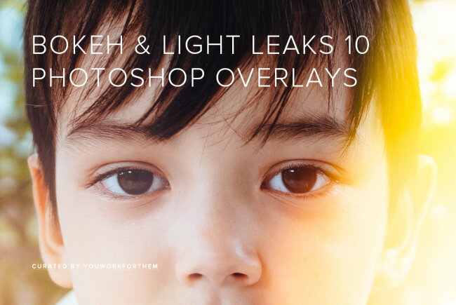 Bokeh & Light Leaks 10 – Photoshop Overlays That Add Instant Light Effects