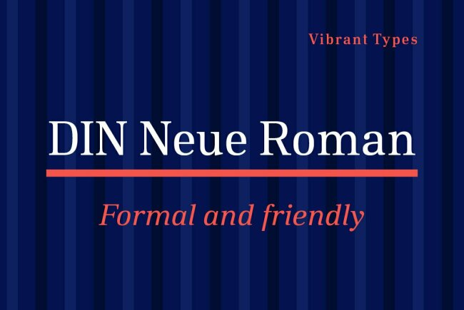 DIN Neue Roman: A Contemporary Serif Take On The Classic DIN 1941 Typeface