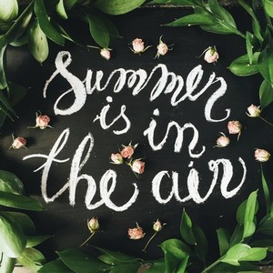 Summer is in the air