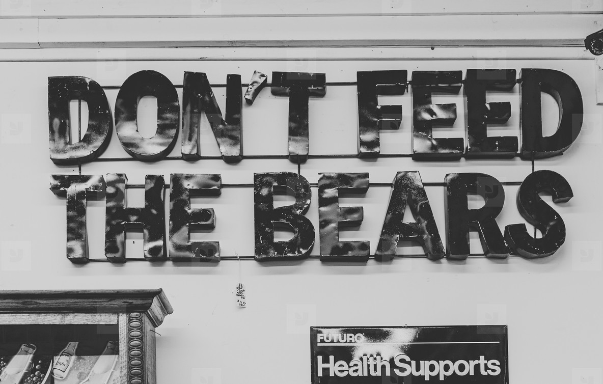 Dont  Feed The Bears
