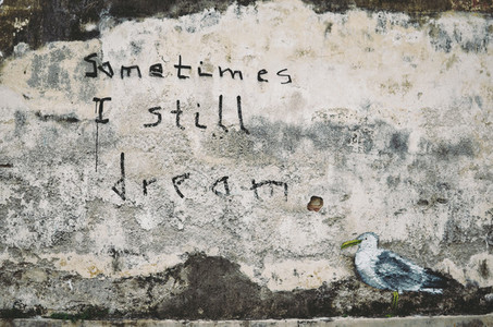 Sometimes I Still Dream Graffiti