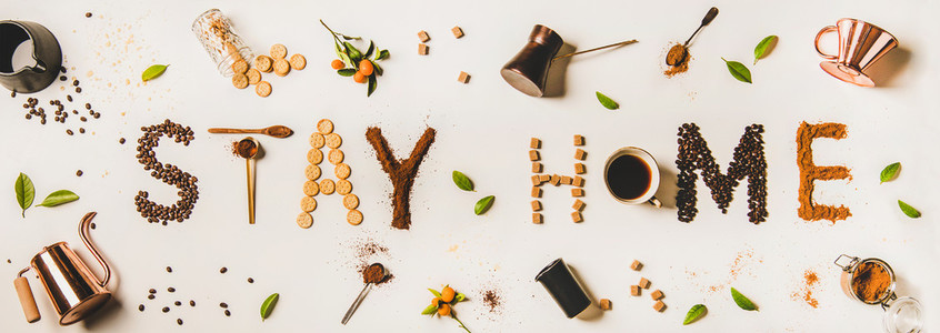 Stay at home lettering made from coffee utensils  dry ingredients