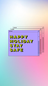 Happy holiday stay safe interface window with collage style in g