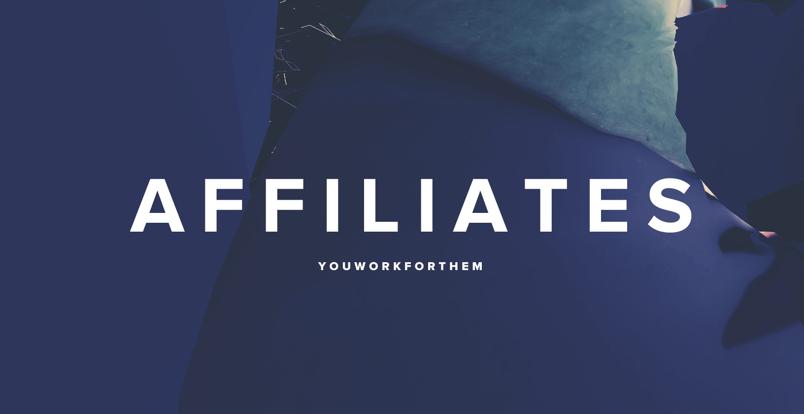 YouWorkForThem Affiliates