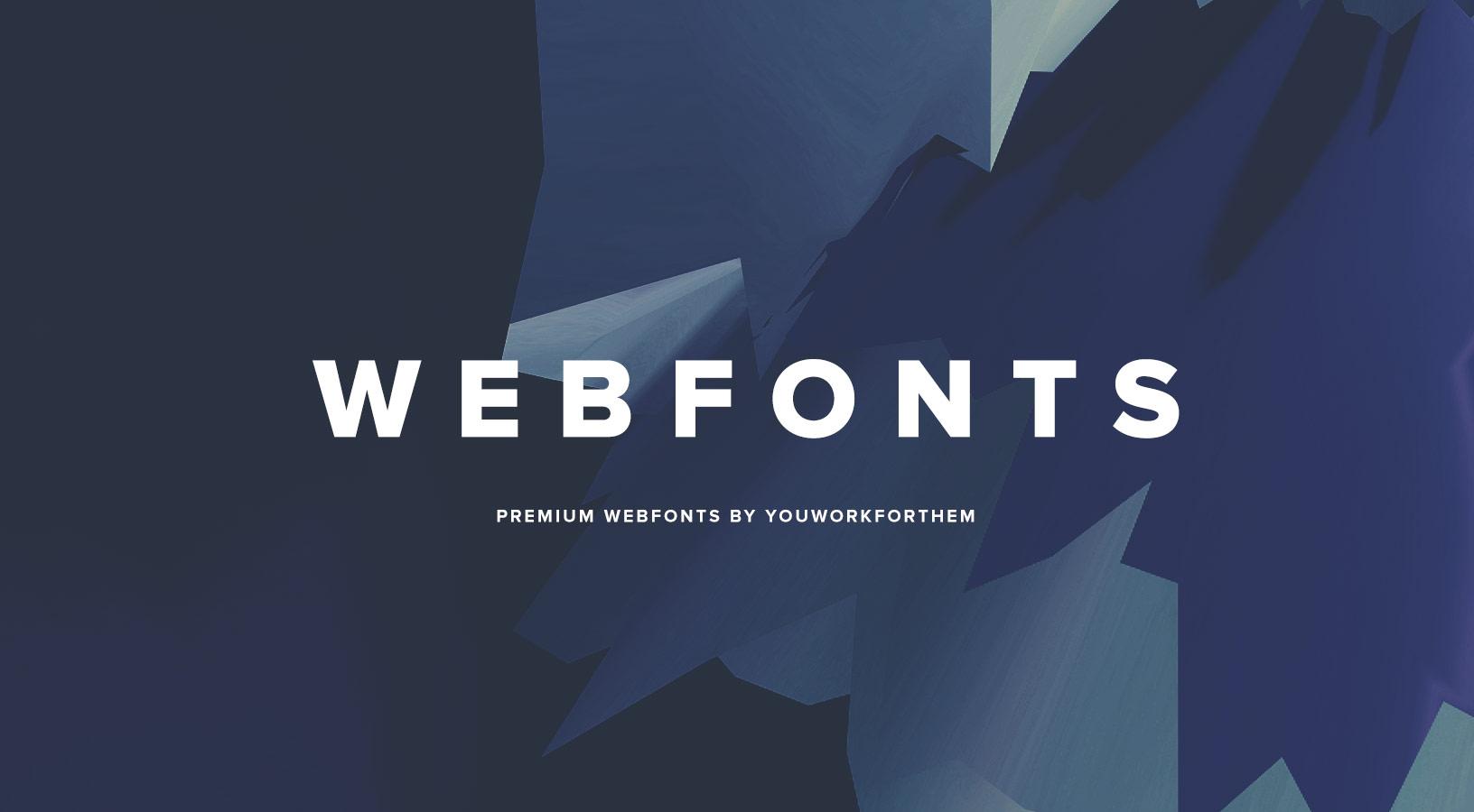Download YouWorkForThem Web Fonts