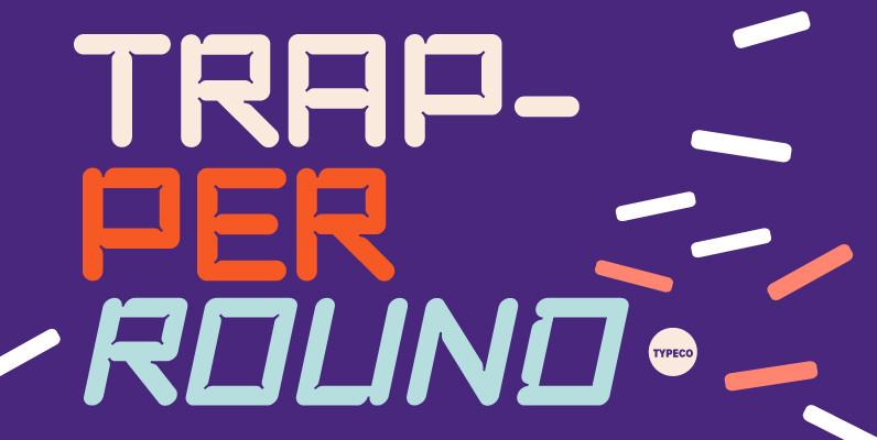 Trapper Round Family