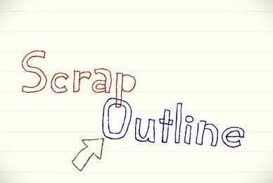 Scrap Outline