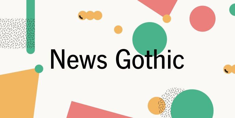 News Gothic